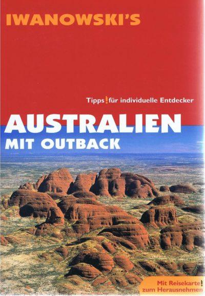 Reiseführer Iwanowski`s Australien mit Outback